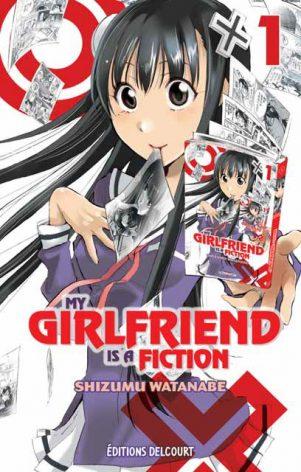 My Girlfriend is a Fiction T.01 | 9782756075709