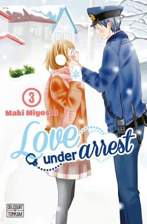 Love under arrest  T.03 | 9782756075785