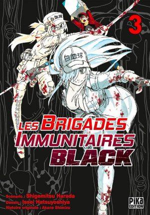 Brigades Immunutaires Black T.03 | 9782811652272