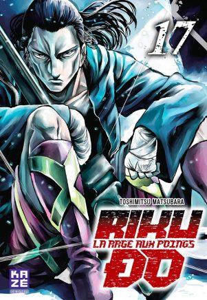 Riku-do, la rage aux poings T.17 | 9782820335869