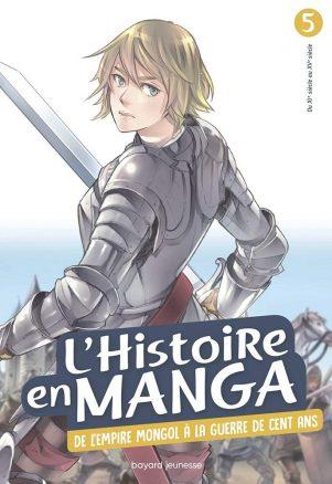 Histoire en manga - de l'empire mongol à la guerre de cent ans (L') | 9791036305276