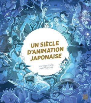 Siecle d'animation japonaise (Un) | 9791093376806