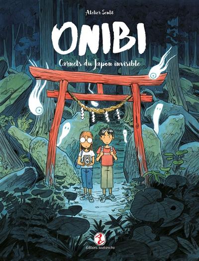 ONIBI - Carnets du Japon invisible | 9791095397106
