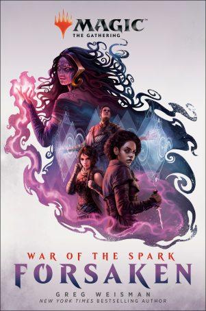 War of the Spark: Forsaken (Magic: The Gathering)   9781984817945