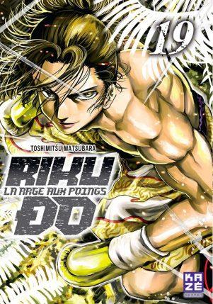 Riku-do, la rage aux poings T.19 | 9782820337801