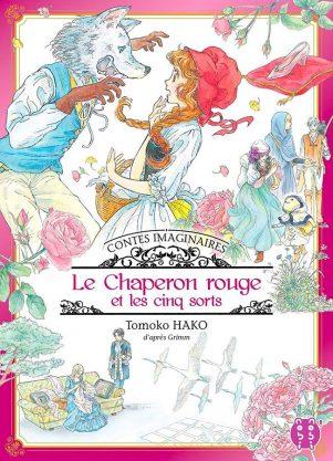 Chaperon rouge et les 5 sorts (Le) T.01 | 9782373492828