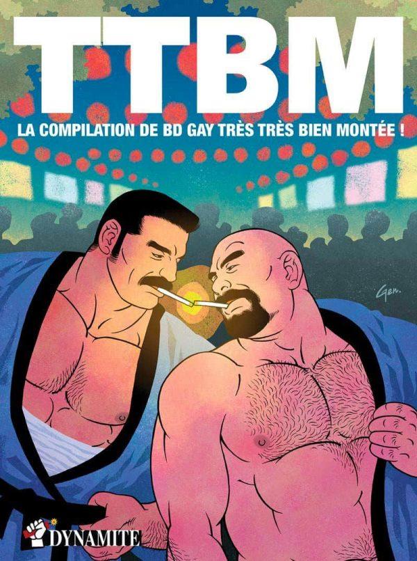 TTBM, la compilation de BD gay tres tres bien montee T.01 | 9782362345074