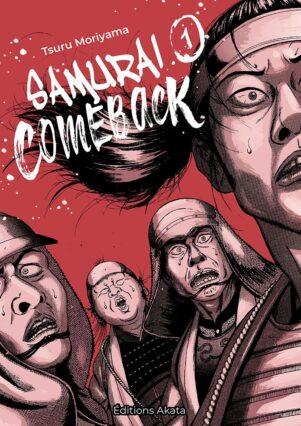 Samourai Comeback  T.01 | 9782369743620