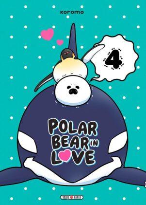 Polar bear in love T.04 | 9782302081901