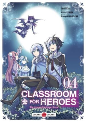 Classroom For Heroes T.04 | 9782818968161