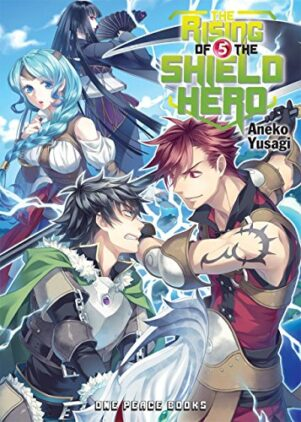 Rising of Shield Hero - Light Novel (EN) T.05 | 9781935548676
