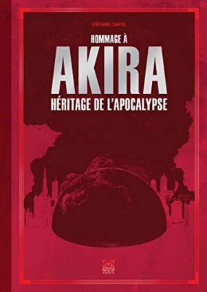 Akira Héritage de l'apocalypse | 9782376970903