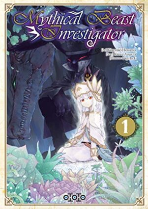 Mythical beast investigator T.01 | 9782377172634