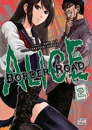 Alice on border Road  T.02 | 9782413002628