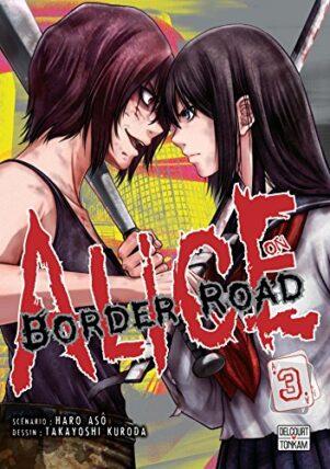 Alice on border Road  T.03 | 9782413004011