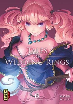 Tales of Wedding Rings T.06 | 9782505071570