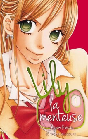 Lily La Menteuse T.01 | 9782756028750