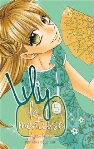 Lily La Menteuse T.05 | 9782756035857