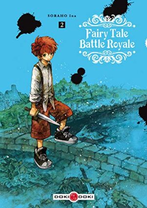 Fairy tale battle royale  T.02 | 9782818947050