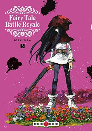 Fairy tale battle royale  T.03 | 9782818947265