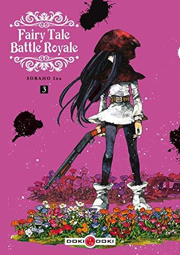 Fairy tale battle royale  T.03   9782818947265