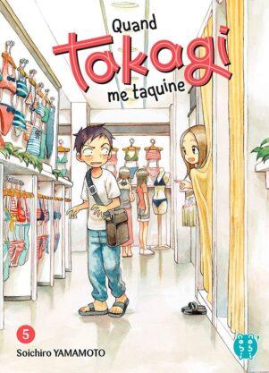 Quand Takagi me taquine T.05 | 9782373492408