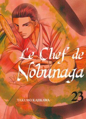 Chef de Nobunaga (Le) T.23   9782372874403