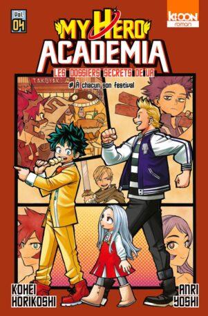 My Hero Academia - Romans T.04 | 9791032706312