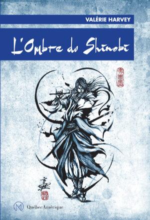 Ombre du Shinobi (L') | 9782764437704