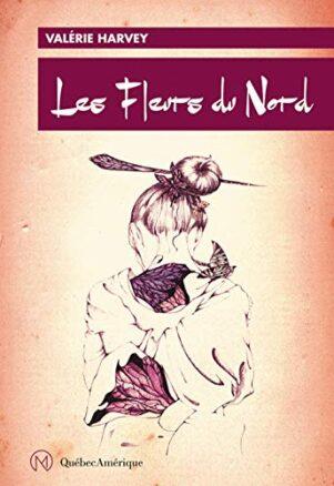 Fleurs du nord (Les) | 9782764439296