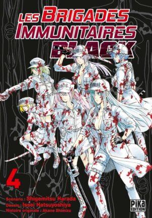 Brigades Immunutaires Black  T.04 | 9782811654825