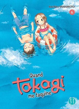 Quand Takagi me taquine T.06 | 9782373494808