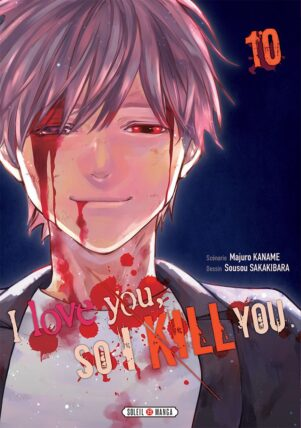 I love you so I kill you T.10 | 9782302083370
