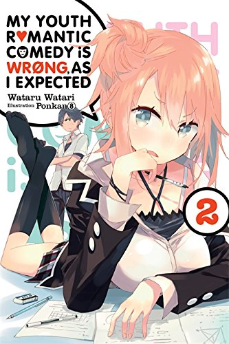 My youth romantic comedy is wrong, as i expected (EN) - Light Novel T.02 | 9780316396011