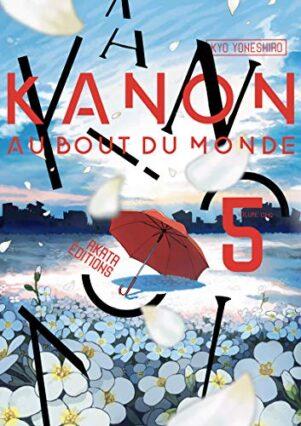 Kanon - Au bout du monde T.05 | 9782369748328