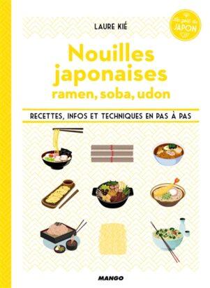 Nouilles japonaises, ramen, soba, udon | 9782317013287