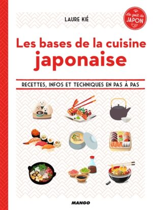 Bases de la cuisine japonaise (Les) | 9782317013270
