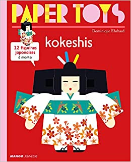 Paper toys  Kokeshis | 9782740432488
