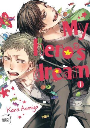 My hero's dream T.01 | 9782375062005