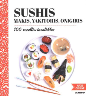 Sushis, Maki, Yakitoris, Onigiris | 9782317018800