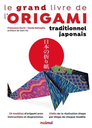 Grand livre de l'origami traditionnel japonais (Le) | 9782889357079