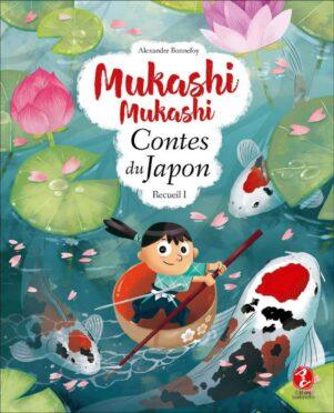 Mukashi Mukashi - Contes du Japon T.01 | 9791095397069