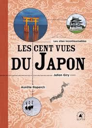 Les cents vues du Japon | 9782356392688