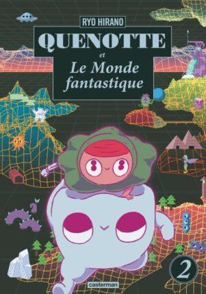 Quenotte et le monde fantastique T.02 | 9782203155640