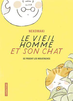 Vieil homme et son chat (Le) T.03 | 9782203155688