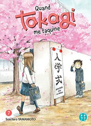Quand Takagi me taquine T.07 | 9782373494815