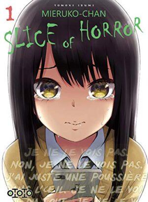 Mieruko-chan: Slice of horror T.01 | 9782377173372