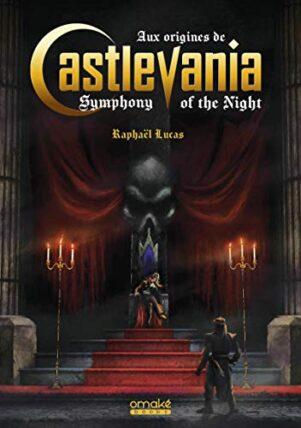 Origines de Castlevania: Symphony of the night (Aux) | 9782379890383
