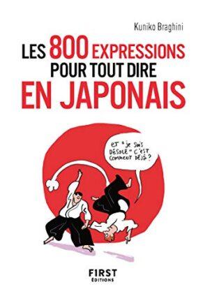 800 expressions pour tout dire en japonais (Les) | 9782412053744