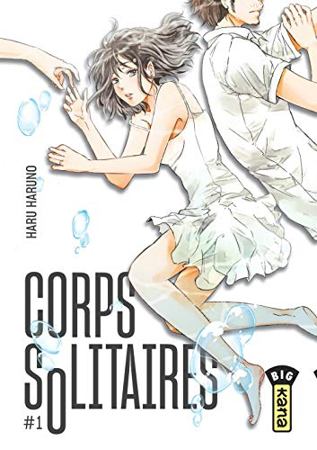 Corps solitaires T.01   9782505084662